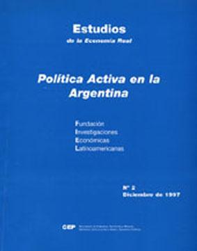 Política activa en la Argentina.-- ( Estudios: Artana, Daniel -