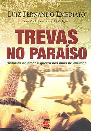 Trevas no paraíso : histórias de amor: Emediato, Luiz Fernando