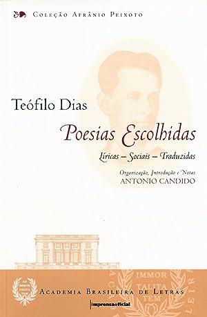 Poesias escolhidas : líricas - sociais -: Dias, Teófilo