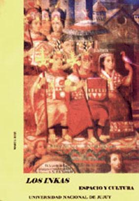 Los inkas : espacio y cultura.-- (: Ruiz, Marta Susana