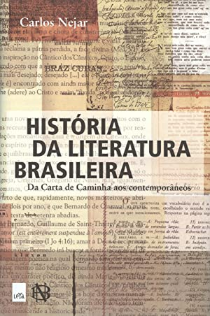 História da literatura brasileira : da carta: Nejar, Carlos -