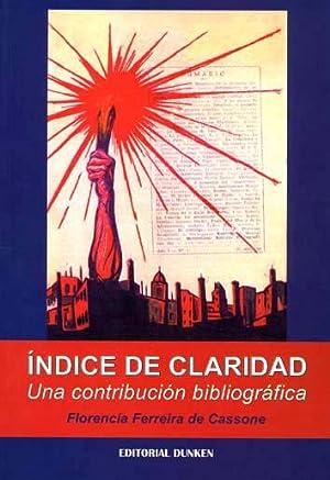 """Indice de """"Claridad"""" : una contribución bibliográfica.: Ferreira de Cassone..."""