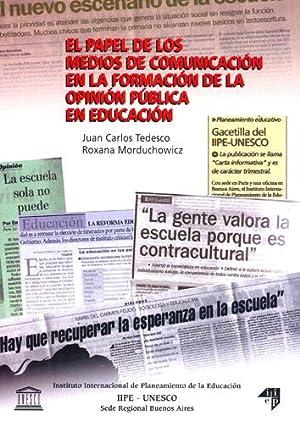 El papel de los medios de comunicacion: Tedesco, Juan Carlos