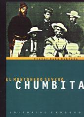 El montonero Severo Chumbita.: Robledo, Víctor Hugo