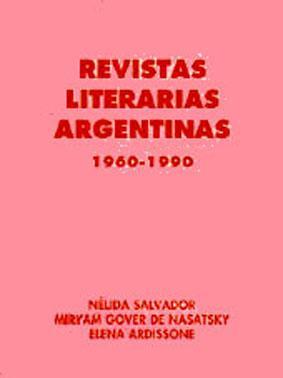 Revistas literarias argentinas (1960-1990) : aporte para: Salvador, Nelida, 1925-