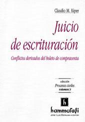 Juicio de escrituración : conflictos derivados del boleto de compraventa.-- ( Procesos ...