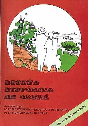 Reseña historica de Obera.: Gualdoni Vigo, Enrique -