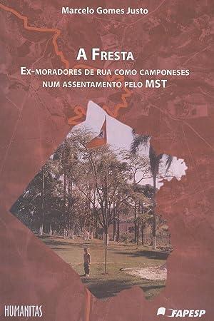 A fresta : ex-moradores de rua como: Justo, Marcelo Gomes
