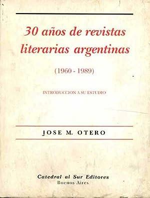 30 años de revistas literarias argentinas (1960-1989): Otero, Jose M.