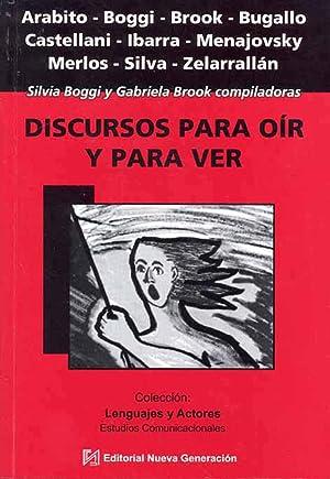Discursos para oír y para ver.-- (: Boggi, Silvia M.