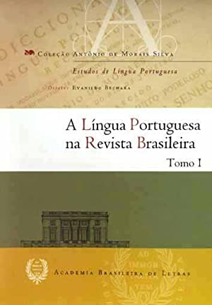 A língua portuguesa na revista Brasileira. vol.: Academia Brasileira de