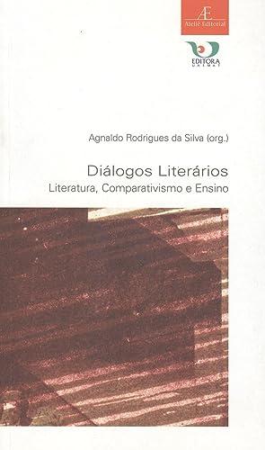 Diálogos lierários : literatura, comparativismo e ensino.--: Silva, Agnaldo Rodrigues