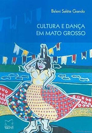 Cultura e dança em Mato Grosso : Grando, Beleni Saléte