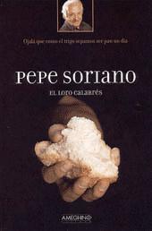 El loro calabrés.: Soriano, Pepe -