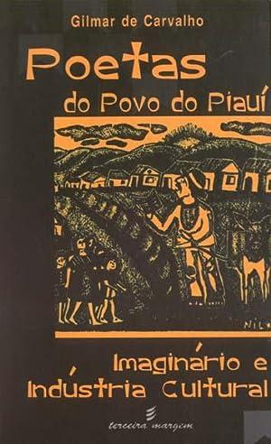 Poetas do povo do Piauí : imaginário: Carvalho, Gilmar de