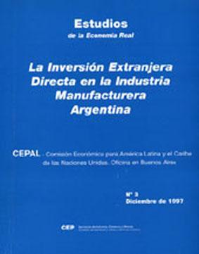 La inversión extranjera directa en la industria: Kosacoff, Bernardo -