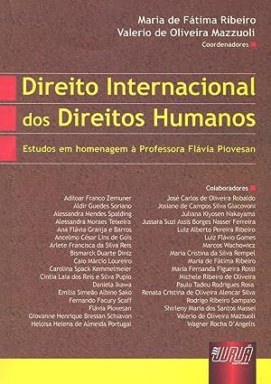 Direito internacional dos direitos humanos : estudos: Ribeiro, Maria de