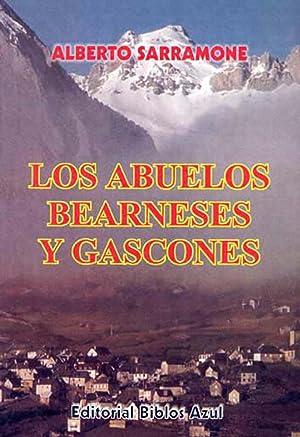 Los abuelos bearneses y gascones.: Sarramone, Alberto -