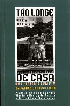Tão longe de casa : uma história: Capusso Filho, Jarbas