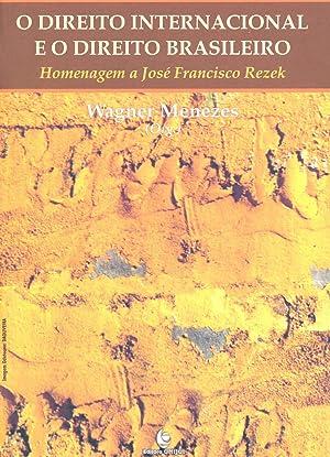O direito internacional e o direito brasileiro: Menezes, Wagner