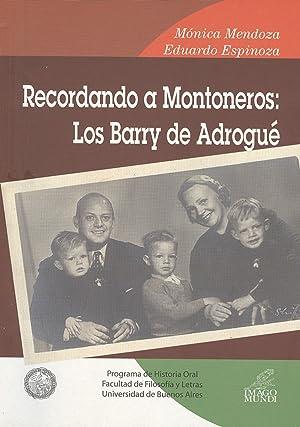 Recordando a Montoneros : los Barry de Adrogué.-- ( Palabras de la memoria. Cuadernos de ...