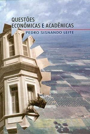 Questões econômicas e acadêmicas.: Leite, Pedro Sisnando