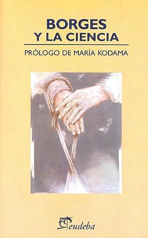 Borges y la ciencia.: Pagliai, Lucila -