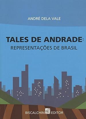 Tales de Andrade : representações de Brasil.: Vale, André Dela