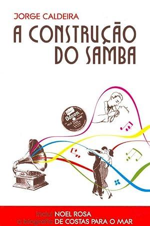 A construção do samba.: Caldeira, Jorge