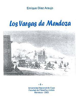 Los Vargas de Mendoza. vol. 1: Díaz Araujo, Enrique