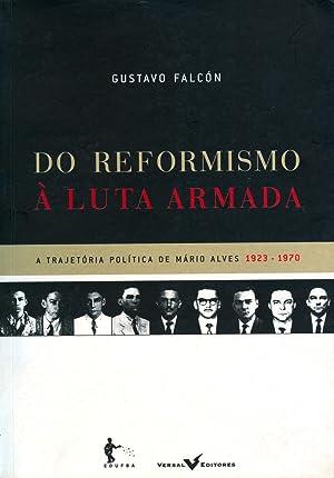 Do reformismo à luta armada : a: Falcón, Gustavo Aryocara