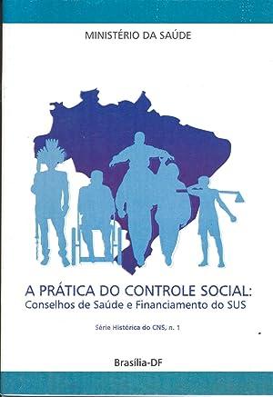 A prática do controle social : Conselhos: Brasil. Minstério da