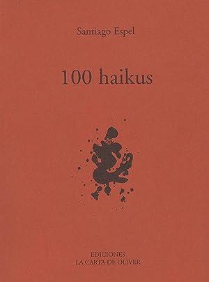 100 haikus.-- ( Poesía ): Espel, Santiago Carlos -