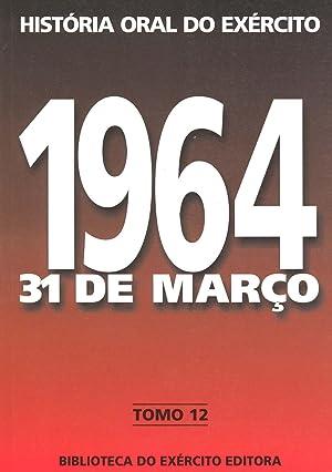 1964, 31 de março : o movimento: Motta, Aricildes de