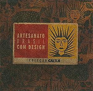 Artesanato Brasil com design. -- ( Artesanato