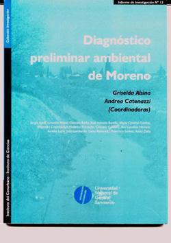Diagnóstico preliminar ambiental de Moreno.-- ( Investigación.: Alsina, Griselda -