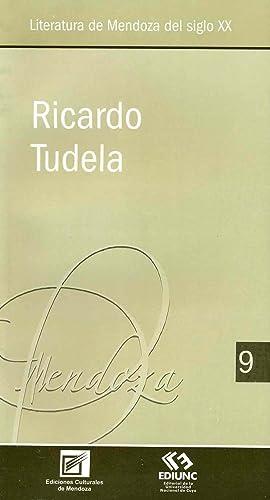 Literatura mendocina del siglo XX. vol. 9: Tudela, Ricardo, 1893-1984