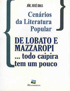 Cenários da literatura popular : de Lobatto: Dias, Jóe José