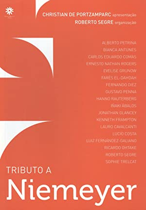 Tributo a Niemeyer.: Segre, Roberto
