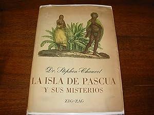 La Isla De Pascua Y Sus Misterios: Dr. Stephen-Chauvet