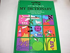 My Dictionary Hebrew-English Illustrated Dictionary For Children