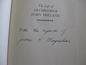 The Life Of Archbishop John Ireland: Moynihan, James H.