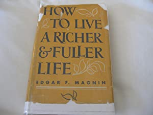 How To Live A Richer & Fuller Life