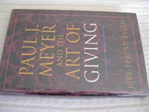 Paul J. Meyer And The Art Of: John Edmund Haggai