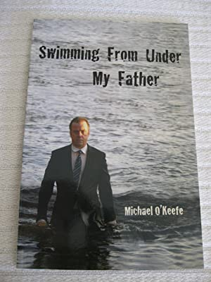 Swimming From Under My Father