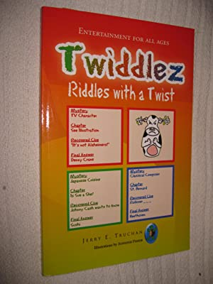Twiddlez Riddles With A Twist: Truchan, Jerry E.