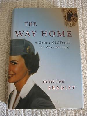 The Way Home: A German Childhood, An: Bradley, Ernestine