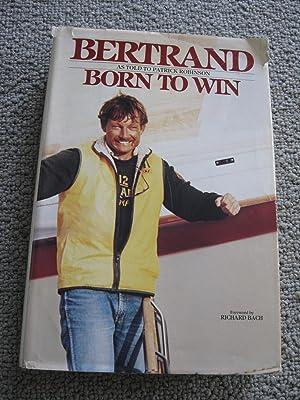 Born To Win: John Bertrand as