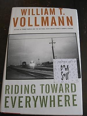 Riding Toward Everywhere: William T. Vollmann