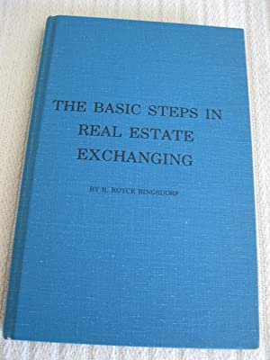 The Basic Steps In Real Estate Exchanging